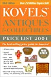 Kovels' Antiques and Collectibles Price List 2001, Ralph M. Kovel and Terry H. Kovel, 0609805711