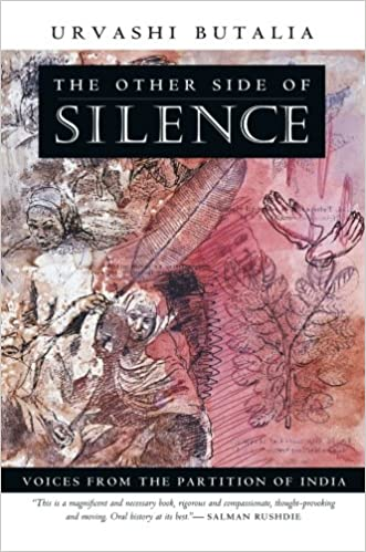 The Other Side of Silence: Voices from the Partition of India ...
