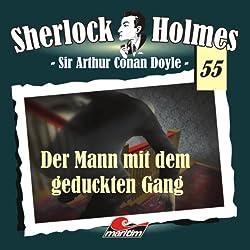Der Mann mit dem geduckten Gang (Sherlock Holmes 55)