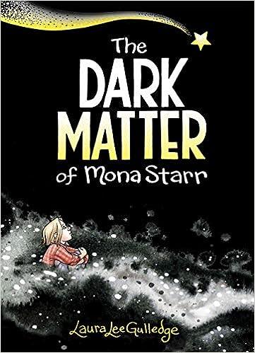 Amazon.com: The Dark Matter of Mona Starr (9781419742002 ...