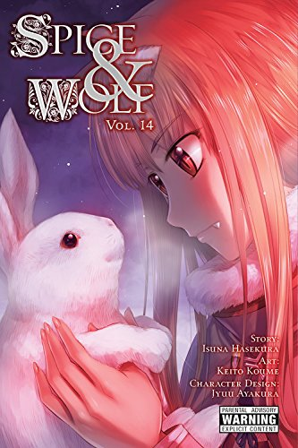 Spice and Wolf, Vol. 14 (manga) (Spice and Wolf (manga)) [Isuna Hasekura] (Tapa Blanda)