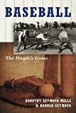 Baseball: The People's Game The People's Game