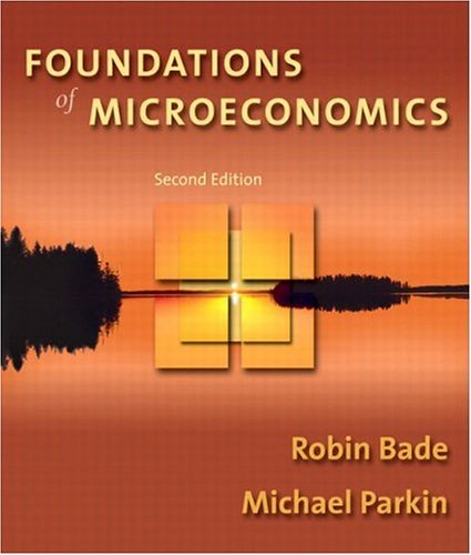 Foundations of Microeconomics plus MyEconLab Student Access Kit, Second Edition