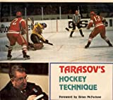 img - for Tarasov's Hockey Technique : Anatoli Tarasov book / textbook / text book