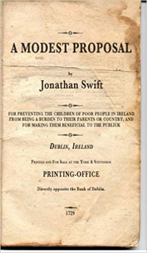 jonathan swifts 1729 essay a modest proposal