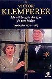 Ich will Zeugnis ablegen bis zum letzten. Tagebücher 1933-1945, 8 Bde.
