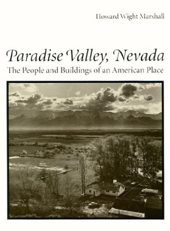 Paradise Valley, Nevada: The People and Buildings of an  American Place - Paradise Valley Arizona