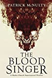 The Blood Singer: A Haden Church Supernatural Thriller