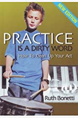 Practice Is a Dirty Word Paperback