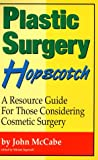 Plastic Surgery Hopscotch, John McCabe, 1884702325