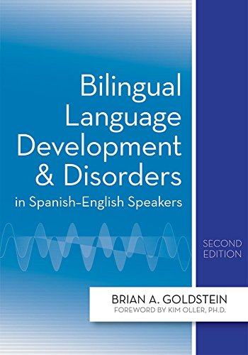 Bilingual Language Development and Disorders in Spanish-English Speakers by Brookes Publishing Company