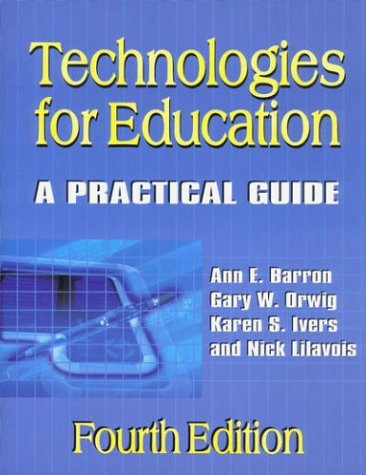 Technologies for Education: A Practical Guide, 4th Edition