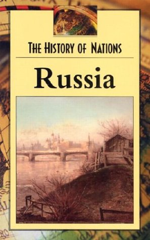 Russia (History of Nations)