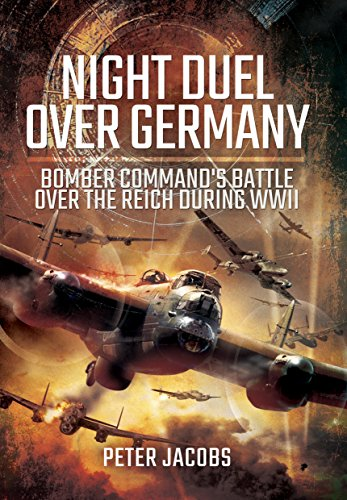 Night Duel Over Germany: Bomber Command's Battle Over the Reich During WWII ()