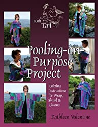 The Pooling-On-Purpose Project (Knit Your Tail Off Book 1)