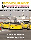 Bob Bondurant on High Performance Driving, Bob Bondurant, 0760315507