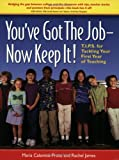You've Got the Job--Now Keep It!, Maria Calamito-Proto and Rachel James, 0975595601