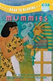 Mummies (Mile 4, First Chapter Book)