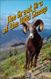 The Great Arc of the Wild Sheep, James L. Clark, 080611472X