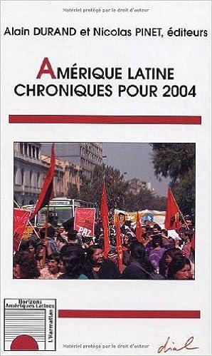 En ligne téléchargement gratuit Amérique latine : Chroniques pour 2004 pdf epub