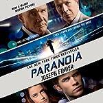 Paranoia: A Novel | Joseph Finder