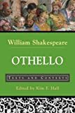 Othello, The Moor Of Venice: Texts And Contexts (The Bedford Shakespeare Library)