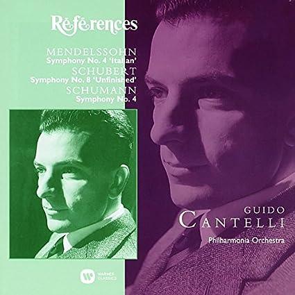 シューベルト:未完成/シューマン:交響曲第4番/メンデルスゾーン:イタリア