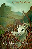 Children of Eber: Volume 4 (The Generations) by Caryl McAdoo (2015-12-26)