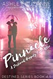 Pinnacle: A Destined Happily Ever After (Destined Series Book 6)