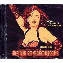 Ma Vie en Cinemascope: La Musique du Film