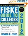 Fiske Guide to Colleges 2012