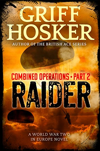 Raider (Combined Operations Book 2) by [Hosker, Griff]