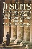 The Jesuits, Malachi Martin, 0671545051