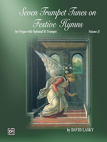 Seven Trumpet Tunes on Festive Hymns, Vol 2 (H. W. Gray)