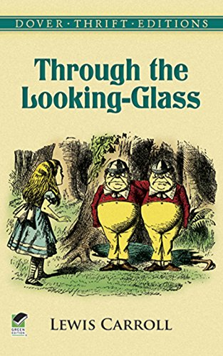 Through the Looking-Glass (Alice in Wonderland Book 2)