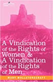 A Vindication of the Rights of Women and a Vindication of the Rights of Men, Mary Wollstonecraft, 1605204579