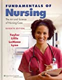 Fundamentals of Nursing 7E and Video Guide to Skills DVD : Taylor Bundle Package, Taylor and Taylor, Carol, 1451118287