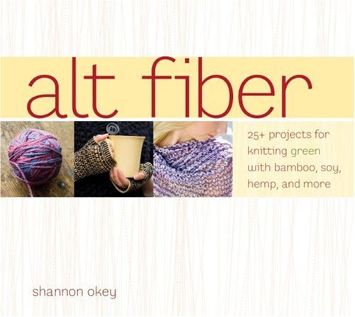 Alt-Fiber-25-Projects-for-Knitting-Green-with-Bamboo-Soy-Hemp-and-More