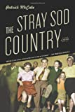 The Stray Sod Country, Patrick McCABE, 1608192741