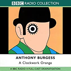 A Clockwork Orange [Dramatisation]