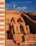 Egypt: World Cultures Through Time (Primary Source Readers)
