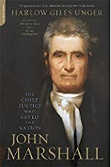 John Marshall: The Chief Justice Who Saved the Nation Paperback