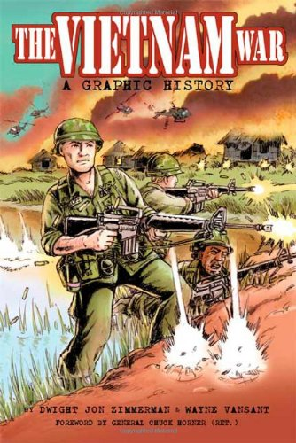 Vietnam War, The: A Graphic History