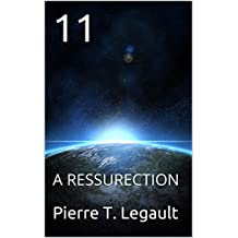 11: A RESSURECTION