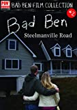 Bad Ben 2: Steelmanville Road