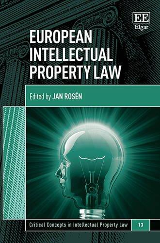 European Intellectual Property Law (Critical Concepts in Intellectual Property Law series, #13)