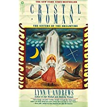 Crystal Woman: The Sisters of the Dreamtime