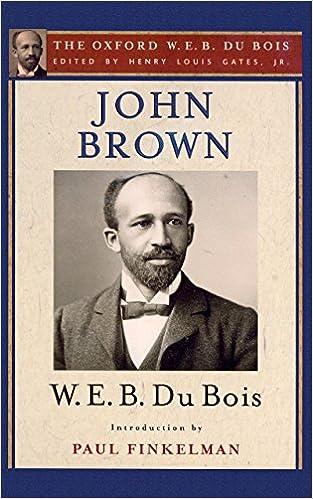 John Brown (The Oxford W. E. B. Du Bois) (The Oxford W. E.