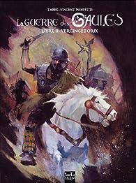 La guerre des Gaules, tome 2 : Vercingétorix par  Tarek