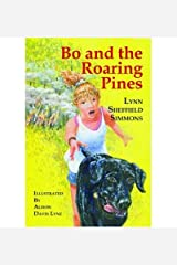 [ Bo and the Roaring Pines ] BO AND THE ROARING PINES by Simmons, Lynn Sheffield ( Author ) ON Mar - 24 - 2008 Paperback Paperback